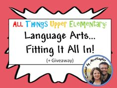 All Things Upper Elementary: Language Arts...Fitting It All In!