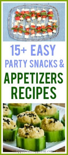 15+ Easy Party Snacks & Appetizers Ideas! #partysnacks #easypartysnacks #easyappetizers #easypartysnacks&appetizers #newyearseve #newyearseveappetizers #superbowlfood #superbowlsnack