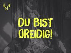 Mottos, Humor, Bavaria, Haha, Cool Stuff, Words, Fit, Quotes, Instagram