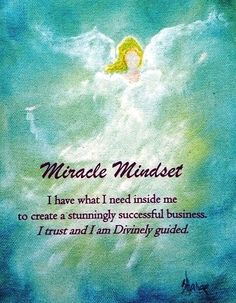 Miracle Mindset - I have what I need inside me to create a stunningly successful business. I trust and I am Divinely guided. Business Angels, Deep Images, Ascended Masters, Angel Pictures, Angel Cards, Successful Business, What I Need, Inside Me, Chakras
