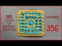 365 Days of Granny Squares Number 356 - YouTube