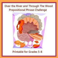 FREEBIE: Over the River and Through The Wood Prepositional Phrase Challenge