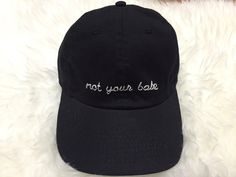 14fc6b46c31 Items similar to Not Your Babe Hand Embroidered Dad Cap