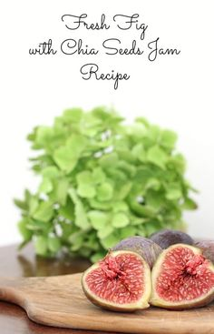 Fresh Fig Jam with Chia seeds - delicious Homemade Food Gifts, Fig Jam, All Fruits, Dessert Cake Recipes, Fresh Figs, How To Squeeze Lemons, Jam Recipes, Chia Seeds, Superfood