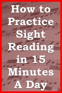 "Tips for practicing SIGHT READING reading secrets from one minute music lesson... ""Practice smart, not hard."" (music) ."