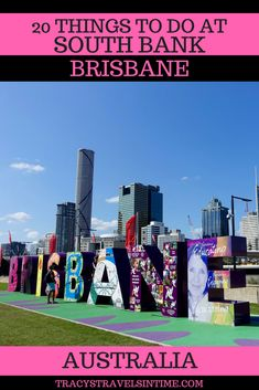 20 things to do at SOUTH BANK in BRISBANE - a fantastic day out for all the family - #Brisbane #SouthBank #Queensland #Australia #AustraliaTravelKids