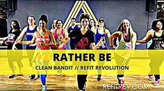 """Rather Be"" || Clean Bandit || Dance Fitness || REFIT® Revolution"