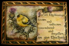 American Goldfinch on thistle plant, acrylic painting on wood. An old prayer, quoted by Frederick Buechner.  I painted the words by hand (no stencils). Cintezoi auriu american, pe tulpina unui ciulin, pictură acrilică pe lemn. O rugăciune străveche, citată de Frederick Buechner... Cuvintele le-am pictat cu mâna liberă (fără şablon). #woodpainting #picturapelemn #prayer #bird #goldfinch #thistle #rugaciune #pasare #ciulin #Buechner #acrylic #acrilice #BrindusaArt #handmade #art Thistle Plant, Frederick Buechner, Image Transfers, Love Images, Heavenly Father, Handmade Art, Painting On Wood, Decoupage, Blessed