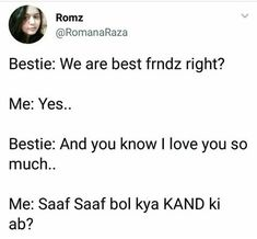 Bff Quotes Funny, Best Friend Quotes Funny, Funny Attitude Quotes, Very Funny Memes, Some Funny Jokes, Jokes Quotes, Funny Facts, Bf Jokes, Fear Quotes