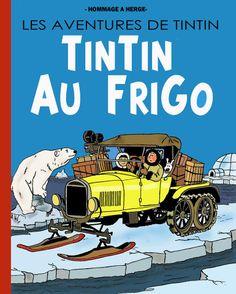 Tintin au Frigo ~ Kuifje in de Frigo #belgium. The word 'frigo' is Flemish as well as French.