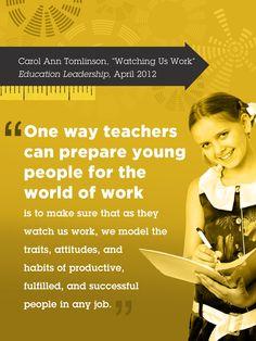 Watching Us Work by Carol Ann Tomlinson, April 2012 Educational Leadership