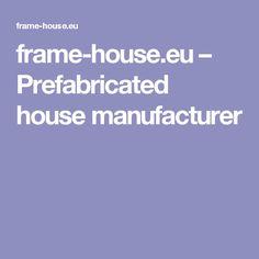 frame-house.eu – Prefabricated house manufacturer