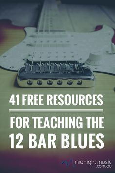 41 Free Resources for Teaching the 12 bar blues Pinterest