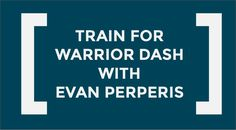 Crash Course: Training for Warrior Dash.  Guest post written by Evan Perperis, founder of Strength & Speed, a NSCA Certified Personal Trainer, a contributing author at MudRunGuide, Hammer Nutrition Athlete and LifeFuels Athlete. #WD2015 #WDTN #FuelYourWarrior #FindYourFuel #LifeFuels