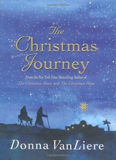 The Christmas Journey by Donna VanLiere. $10.39. 96 pages. Series - Christmas. Author: Donna VanLiere. Publisher: St. Martin's Press; 1st ptg edition (October 26, 2010). Save 20%!