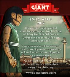 A promotional poster for Royal de Luxe's Sea Odyssey Giant Spectacular Liverpool Life, Marionette, Street Performance, Project Life Cards, General Crafts, Automata, Environmental Art, My Memory, Titanic