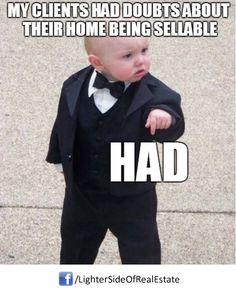 Client doubts in #RealEstate? Results speak louder than swagger but... when swagger is this epic! Laugh of the day re-pinned by http://AccessRealEstateSanCarlos.com  Real Estate Humor | Google Search #realestatejokes #realestatelaughs