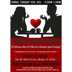 """If you li v e in the So. Florida atea, join us for the next Sunday Soul Session. If you're single, register today for """"LOVE IN 60 SECONDS""""! Christian Speed Dating. contact rfl@thewinninginage.net for more info. www.SSSLIVETODAY.EVENTBRITE.COM"""
