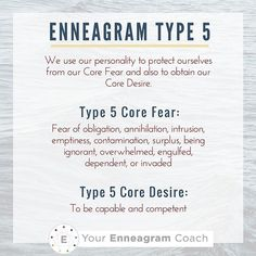 Enneagram Type 5: We use our personalities to protect ourselves from our Core Fear and to obtain our Core Desire. Do you resonate with these Type 5 Core Fears/Desires? If so, tell us how these show up in every day life for you.  Beth McCord YourEnneagramCoach.com   Enneagram Personality typology