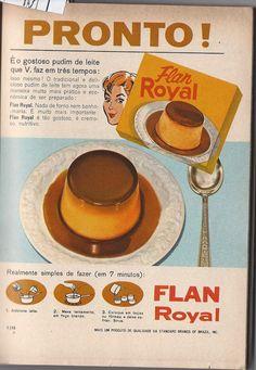 Ana Caldatto : Um pouco de Pó Royal e Nostalgia  algumas deliciosas receitinhas de Flan Royal dos anos 60: