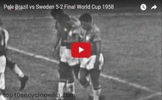 The Story Of Brazil And Pele World Cup 1958-Watch Full Match