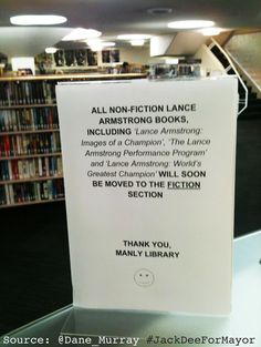 Sweet Little Prank: Library Announced that Lance Armstrong Books will be Reclassified as Fiction - Neatorama
