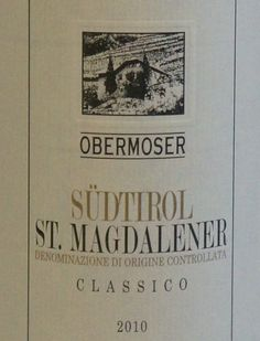 2010 Obermoser St. Magdalener Classico Schiava, Alto Adige 750 mL ** Click on the image for additional details.