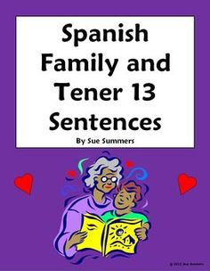 Spanish Family and Tener 6 Fill in the Blank, 13 Translations Worksheet by Sue Summers