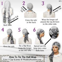How to tie the Cap-n-Wrap Scarf Half Wrap Chiffon Scarf Ways To Wear A Scarf, How To Wear Scarves, Head Scarf Styles, Hair Styles, Turban Tutorial, Hair Wrap Scarf, Head Scarf Tying, African Head Wraps, Updos