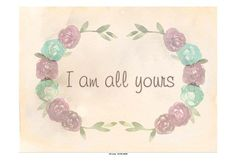 Framed I Am All Yours Print