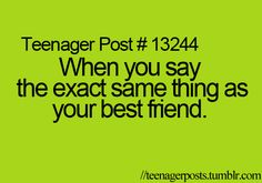 All the time! <3