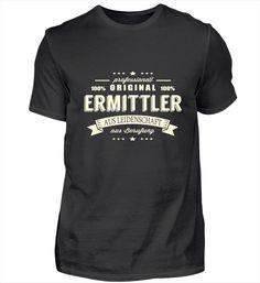 Ermittler aus Leidenschaft T Shirt Designs, Pilot T Shirt, Barista, T Shirts, Mens Tops, How To Make, Steinmetz, Zimmermann, Chef
