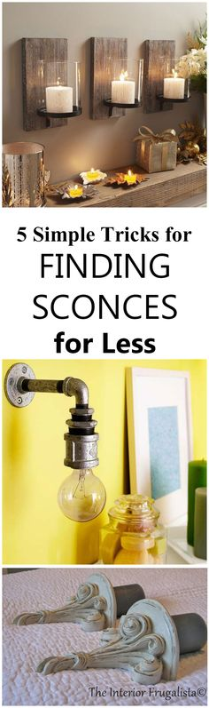 Don't you just love sconces? I do! But have you priced them lately? Someare out of sight!Beautiful sconces can be 80$-hundreds of dollars… a piece!...
