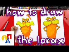 How To Draw The Lorax + Giveaway! - Art For Kids Hub -