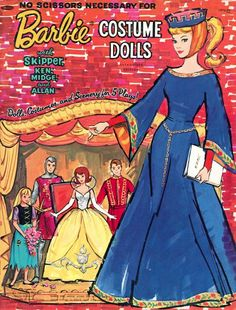 Barbie Costume Dolls with Skipper, Ken, Midge and Allan, Dolls, Costumes and Scenery for 5 Plays by Whitman Publishing Co., 1964. The five plays are Sleeping Beauty, King Arthur, Little Red Riding Hood, Cinderella and Arabian Nights.