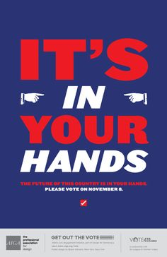Design a Poster for AIGA's 2016 Get Out the Vote CampaignEye on Design | Eye on Design