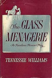 The Glass Menagerie (play) 1st edition cover.jpg  by Tennessee Williams