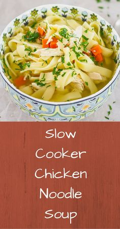 Slow Cooker Chicken Noodle Soup - A better way. I freely admit I am a soup person.  I even make it in the summer.  So this recipe is one that I really like - it takes chicken noodle soup to a different level and makes it easier because it is done in the slow cooker.  And I think that makes it a little better too.