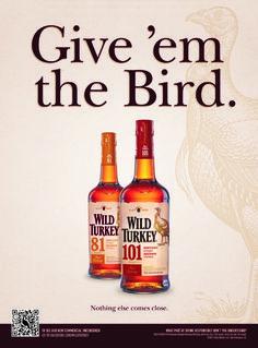 Wild Turkey Bourbon whiskey ad 2011