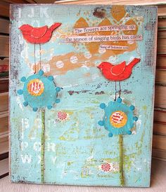These whimsical, inspirational birds are in the shop and ready to be shipped home to you: https://www.etsy.com/listing/217160601/original-mixed-media-art-inspirational?ref=shop_home_active_1