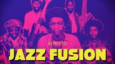 Intro to Jazz Fusion