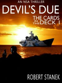 Kindle FREE Days: March 18 – 22      ~~ Devil's Due: The Cards in the Deck #1 ~~ Scott Evers is working security onboard a ship in the Mediterranean Sea with tensions heating up and with terrorists afoot!