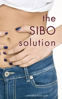 Do you have mysterious stomach issues that you haven't been able to resolve through diet and gut healing? SIBO might be the culprit.   The SIBO Solution | eatnakednow.com