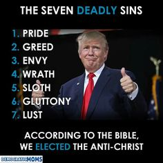 """Needs to be up behind the altar at every Evangelical church in the USA. Face the truth, folks. You didn't vote your """"values"""", or you're not CHRISTIANS."""