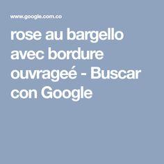 rose au bargello avec bordure ouvrageé - Buscar con Google