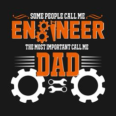 Check out this awesome 'Engineer+Dad+T-shirt' design on @TeePublic!