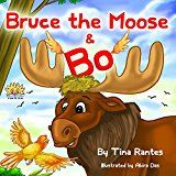 """Free Kindle Book -   Childrens picture book:""""BRUCE THE MOOSE & BO"""":Beginner readers, early learning reader(Children book 4-8)Bedtime Story(Animal Story:mammals eBook)Kid Fantasy ... Imagination(values)Rhymes(level-1)Education"""