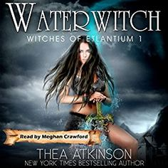 """Another must-listen from my """"Water Witch: Witches of Etlantium, Book by Thea Atkinson, narrated by Meghan Crawford. Book Nerd, Book 1, Water Witch, What Is The Secret, Bibliophile, Bestselling Author, Book Worms, Audio Books, Books To Read"""