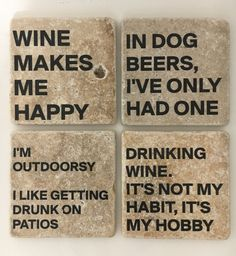Funny Coasters Drinking Coasters Wine Coasters Beer Coasters Natural Stone Set of 4
