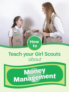 How to Teach your Girl Scouts about Money Management | From childhood allowances to grown-up paychecks, your girls will encounter money everywhere they go. That's why in Girl Scouts, we aim to teach girls the value of money early-on, so here are five handy tips for helping your girls learn to handle money just in time for the 2017 Girl Scout Cookie season!